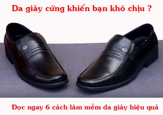 Cách làm mềm da giày hiệu quả